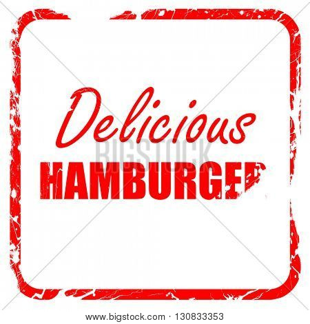 Delicious hamburger sign, red rubber stamp with grunge edges