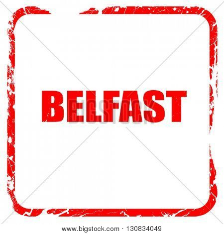 belfast, red rubber stamp with grunge edges