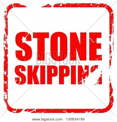 stone skipping, red rubber stamp with grunge edges