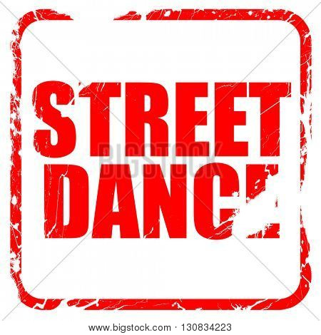 street dance, red rubber stamp with grunge edges