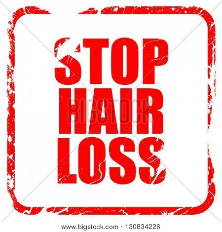 stop hair loss, red rubber stamp with grunge edges
