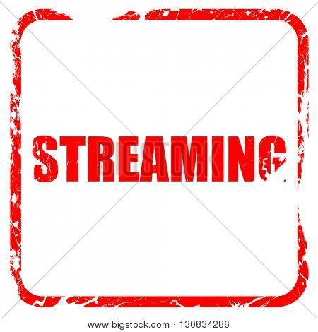 streaming, red rubber stamp with grunge edges