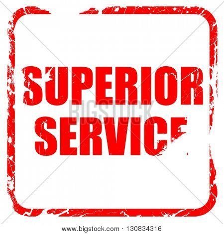 superior service, red rubber stamp with grunge edges