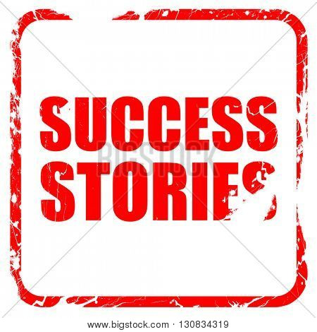 success stories, red rubber stamp with grunge edges