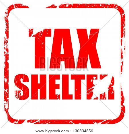 tax shelter, red rubber stamp with grunge edges