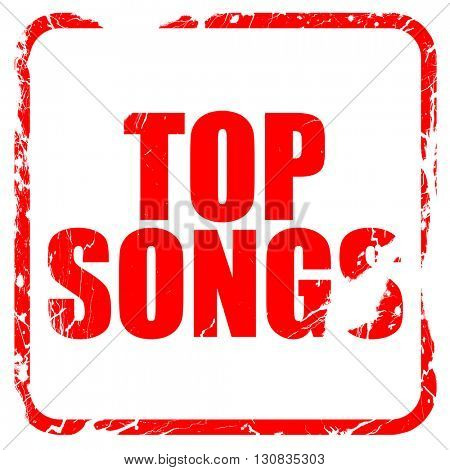 top songs, red rubber stamp with grunge edges