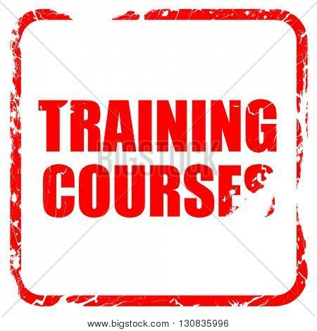 training courses, red rubber stamp with grunge edges