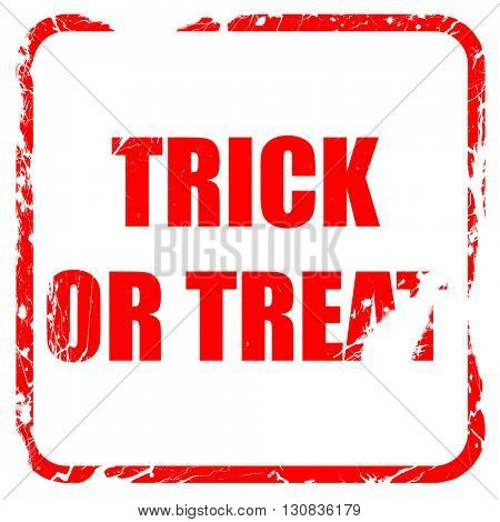 trick or treat, red rubber stamp with grunge edges