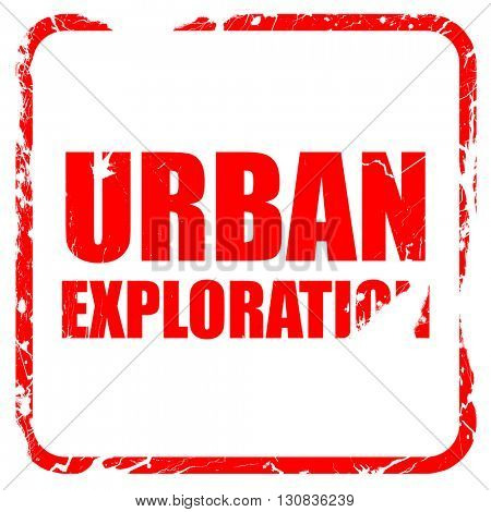 urban exploration, red rubber stamp with grunge edges