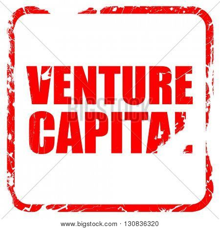 venture capital, red rubber stamp with grunge edges