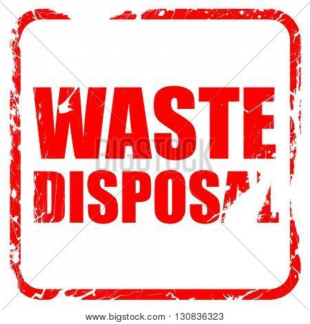 waste disposal, red rubber stamp with grunge edges