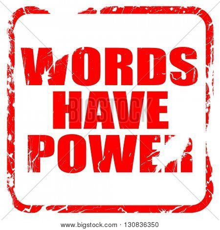 words have power, red rubber stamp with grunge edges