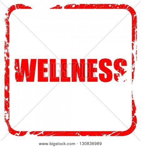 Wellness, red rubber stamp with grunge edges