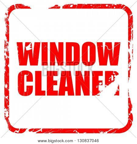 window cleaner, red rubber stamp with grunge edges