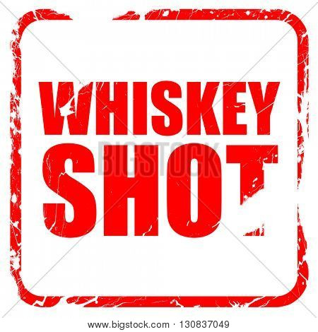 whiskey shot, red rubber stamp with grunge edges