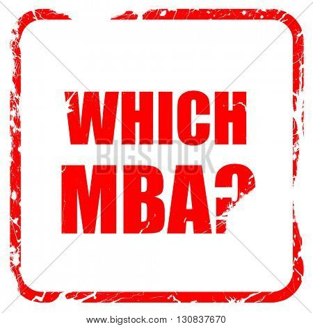 which mba, red rubber stamp with grunge edges