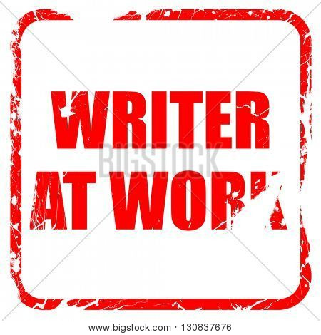 writer at work, red rubber stamp with grunge edges