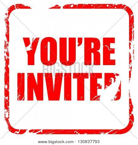 you are invited, red rubber stamp with grunge edges