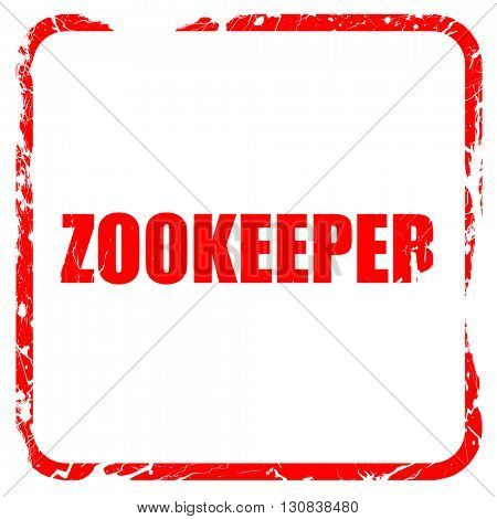 zookeeper, red rubber stamp with grunge edges