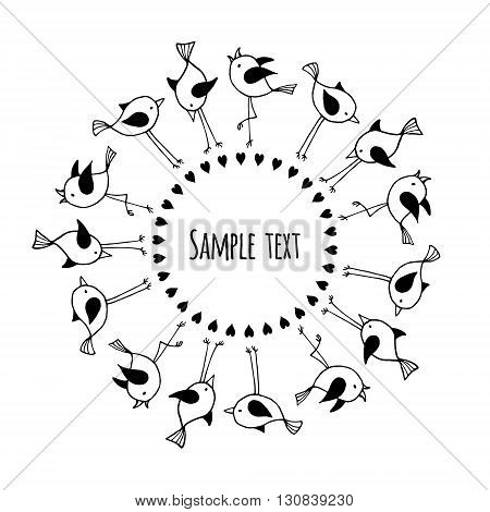 Black and white round frame with cute birds and space for text. Vector design template of the banner card poster etc.