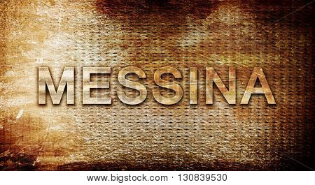 Messina, 3D rendering, text on a metal background