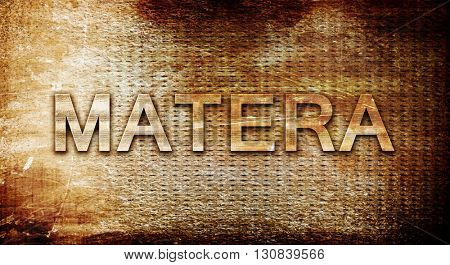 Matera, 3D rendering, text on a metal background