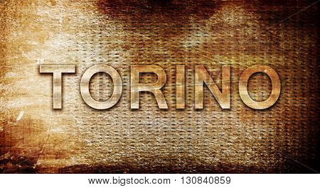 Torino, 3D rendering, text on a metal background
