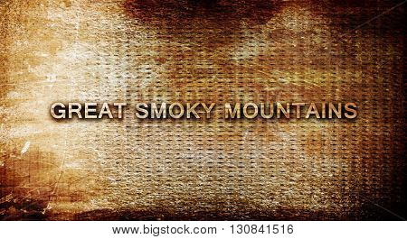 Great smoky mountains, 3D rendering, text on a metal background