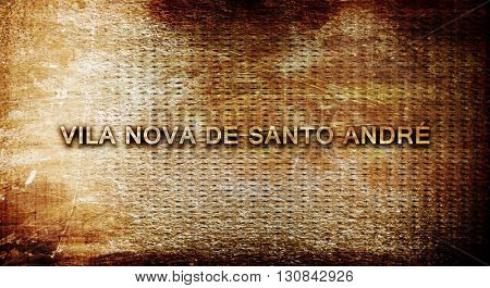 Vila nova de santo andre, 3D rendering, text on a metal backgrou