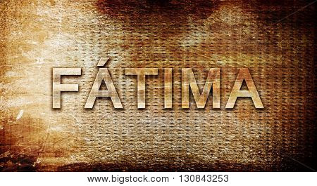 Fatima, 3D rendering, text on a metal background