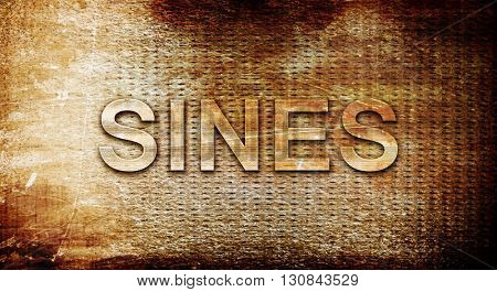 Sines, 3D rendering, text on a metal background