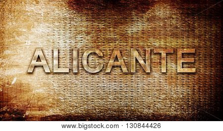 Alicante, 3D rendering, text on a metal background