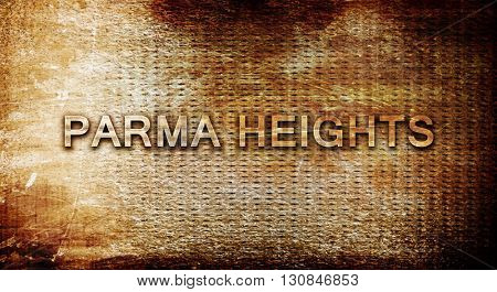 parma heights, 3D rendering, text on a metal background