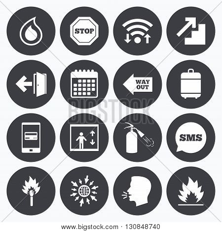 Wifi, calendar and mobile payments. Fire safety, emergency icons. Fire extinguisher, exit and stop signs. Elevator, water drop and match symbols. Sms speech bubble, go to web symbols.
