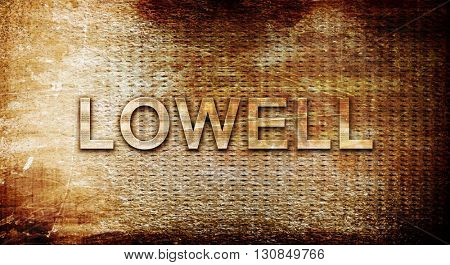 lowell, 3D rendering, text on a metal background