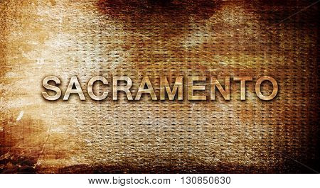 sacramento, 3D rendering, text on a metal background