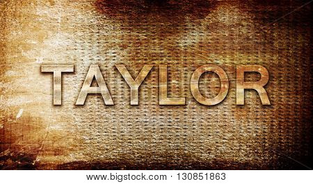 taylor, 3D rendering, text on a metal background