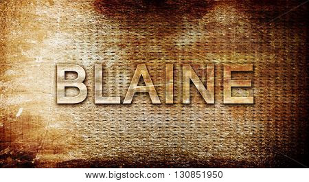 blaine, 3D rendering, text on a metal background