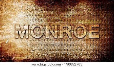 monroe, 3D rendering, text on a metal background