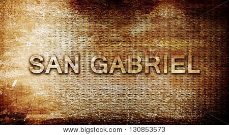 san gabriel, 3D rendering, text on a metal background