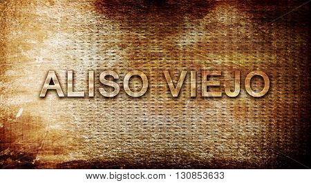 aliso viejo, 3D rendering, text on a metal background