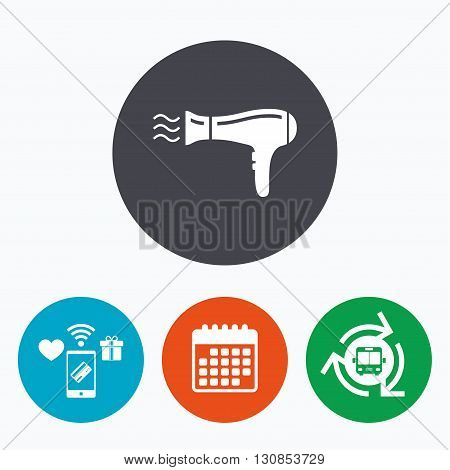 Hairdryer sign icon. Hair drying symbol. Blowing hot air. Turn on. Mobile payments, calendar and wifi icons. Bus shuttle.