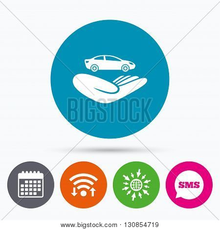 Wifi, Sms and calendar icons. Car insurance sign icon. Hand holds transport. Protection vehicle from damage and accidents. Go to web globe.