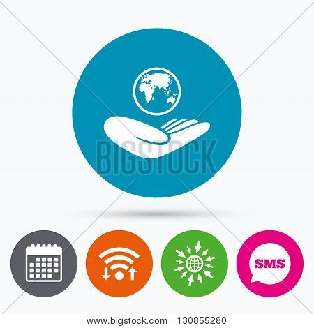 Wifi, Sms and calendar icons. World insurance sign. Hand holds planet symbol. Travel insurance. World peace. Go to web globe.