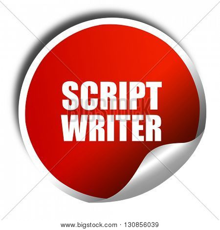 script writer, 3D rendering, red sticker with white text