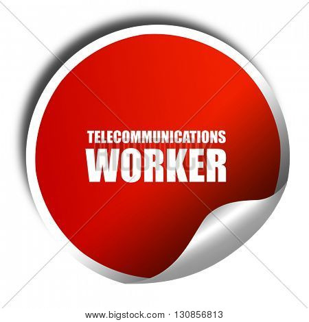 telecommunications, 3D rendering, red sticker with white text
