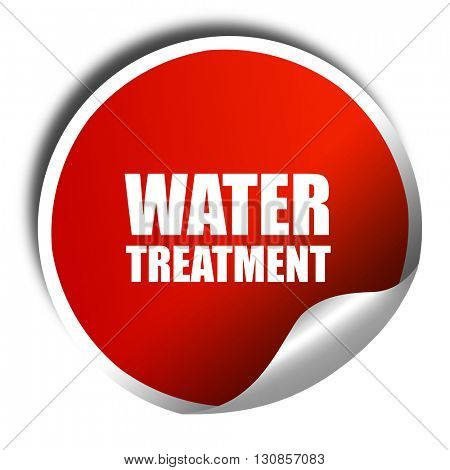 water treatment, 3D rendering, red sticker with white text