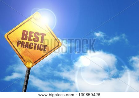 best practice, 3D rendering, a yellow road sign