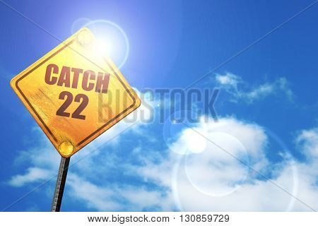 catch, 3D rendering, a yellow road sign