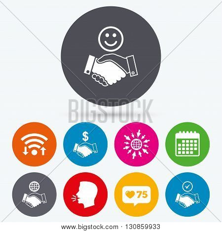 Wifi, like counter and calendar icons. Handshake icons. World, Smile happy face and house building symbol. Dollar cash money. Amicable agreement. Human talk, go to web.
